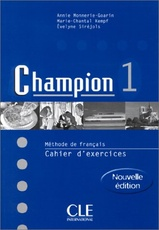Champion 1 - cahier d'exercices (sans CD)