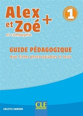 ALEX ET ZOE NIVEAU 1 - GUIDE PEDAGOGIQUE + EVALUATIONS NC