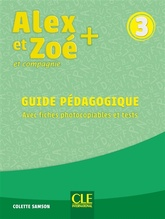 ALEX ET ZOE PLUS NIVEAU 3 - GUIDE PEDAGOGIQUE + EVALUATION NC