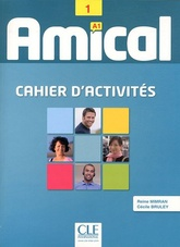 Amical: Cahier d'Activites 1 & CD Audio