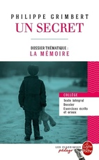 UN SECRET DOSSIER THEMATIQUE : LA MEMOIRE