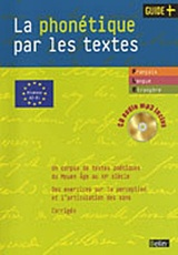 La phonétique par les textes +CD