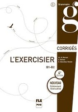 EXERCISIER (L') - CORRIGES DES EXERCICES - 4E EDITION