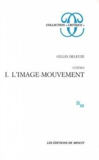 CINEMA 1 - L'IMAGE MOUVEMENT