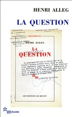 "La question suivi de ""La torture au coeur de la Rèpublique"""