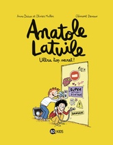 Anatole Latuile T05: Ultra Top Secret!