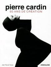 PIERRE CARDIN 60 ANS DE CREATION