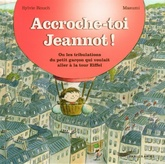 Accroche-toi Jeannot !