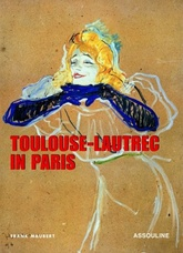 TOULOUSE-LAUTREC IN PARIS