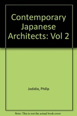 Contemporary Japanese Architects II (Vol 2)