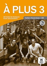 A PLUS ! 3 - CAHIER D'EXERCICES + CD