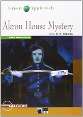 AKRON HOUSE MYSTERY+CD-ROM+WEBACTIVITIES