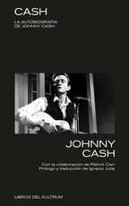 CASH. LA BIOGRAFIA DE JOHNNY CASH