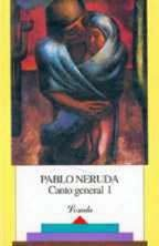 086-NERUDA:CANTO GENERAL I