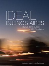 IDEAL BUENOS AIRES, MANUAL DE LA CIUDAD/CITY HANDBOOK