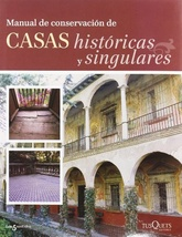 MANUAL DE CONSERVACION DE CASAS HISTORIC
