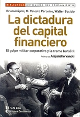 DICTADURA DEL CAPITAL FINANCIERO, LA