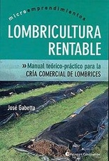 LOMBRICULTURA RENTABLE