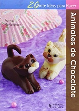 ANIMALES DE CHOCOLATE . 20 IDEAS PARA HACER