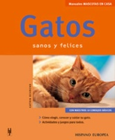 GATOS . SANOS Y FELICES