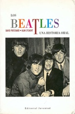 BEATLES . UNA HISTORIA ORAL , LOS