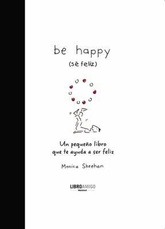 BE HAPPY (SE FELIZ)