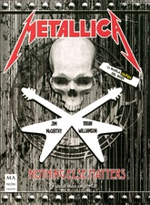 METALLICA . NOTHING ELSE MATTERS . LA NOVELA GRAFICA DEL ROCK
