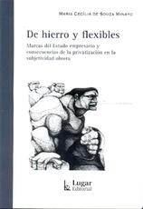 DE HIERRO Y FLEXIBLES