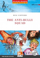 ANTI-BULLY SQUAD,THE with Audio CD - Helbling Lev 2 *New Ed