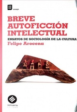 Breve Autoficcion Intelectual