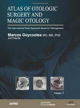 ATLAS OF OTOLOGIC SURGERY AND MAGIC OTOLOGY