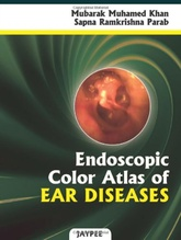 ENDOSCOPIC COLOR ATLAS OF EAR DISEASES