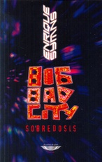 BIG BAD CITY SOBREDOSIS