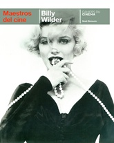 Billy Wilder. Maestros del cine