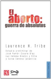 ABORTO. GUERRA DE ABSOLUTOS, EL