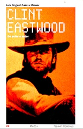 Clint Eastwood, de actor a autor