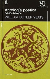 Antología poética. William Butler Yeats. Bilingue
