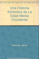 Una historia simbólica de la edad media occidental (f.80)
