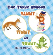 Tapa del libro The Three Amigos: Tammy, Timmy, And Tommy