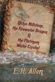 Tapa del libro Richie Millstone, The Firewater Dragon & The Platinum Water Crystal