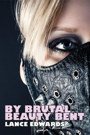 Tapa del libro By Brutal Beauty Bent