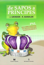 Tapa del libro De Sapos a Príncipes (frogs Into Princes