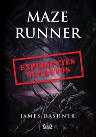 Tapa del libro Maze Runner - Expedientes Secretos