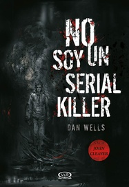 Tapa del libro No Soy un Serial Killer