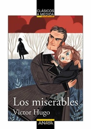 Tapa del libro LOS MISERABLES - VERSION ADAPTADA PARA NIÑOS