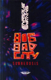 Tapa del libro BIG BAD CITY. SOBREDOSIS