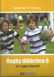 Tapa del libro RUGBY DIDÁCTICO 6, RUGBY INFANTIL