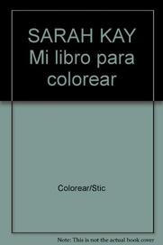 Sarah Kay Mi Libro Para Colorear Libreria Hernandez