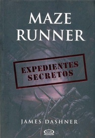 Tapa del libro MAZE RUNNER, EXPEDIENTES SECRETOS
