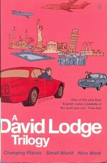 A DAVID LODGE TRILOGY